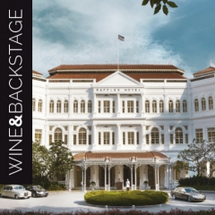 | Wine&Backstage | Les coulisses du mythique Raffles Hotel Singapore